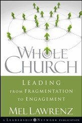Whole Church: Leading from Fragmentation to Engagement - eBook