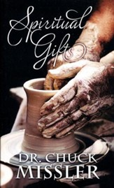 The Spiritual Gifts: What Should We Believe?