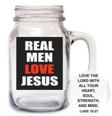 Real Men Love Jesus--Mason Jar Mug