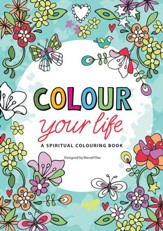 Colour Your Life: A Spiritual Colouring Book - Slightly Imperfect