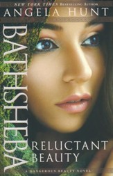 Bathsheba:  Reluctant Beauty