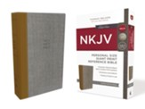 NKJV Comfort Print Reference Bible, Personal Size Giant Print, Cloth over Board, Tan and Gray