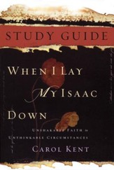 When I Lay My Isaac Down, Study Guide