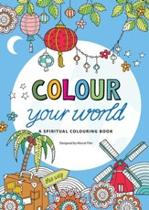 Colour Your World: A Spiritual Colouring Book - Slightly Imperfect