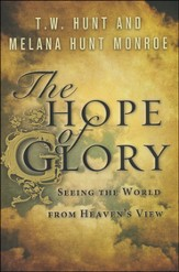 The Hope of Glory: Seeing the World from Heaven's View - Slightly Imperfect