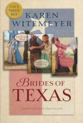 Brides of Texas Series, 3 Volumes in 1