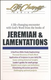 Jeremiah & Lamentations, LifeChange Bible Study