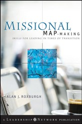 Missional Map-Making: Skills for Leading in Times of Transition - eBook