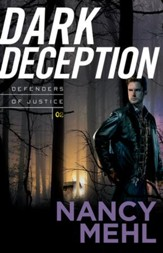 Dark Deception, Defenders of Justice Series #2