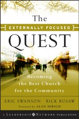The Externally Focused Quest: Becoming the Best Church for the Community - eBook