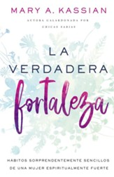 La verdadera fortaleza (The Right Kind of Strong)
