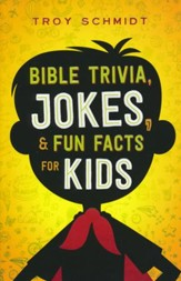 Bible Trivia, Jokes & Fun Facts for Kids