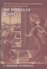 Epistles of John: New International Commentary on the New Testament (NICNT)