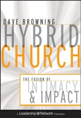 Hybrid Church: The Fusion of Intimacy and Impact - eBook