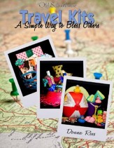 Travel Kits: A Simple Way to Bless Others - PDF Download [Download]