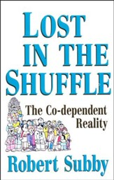 Lost in the Shuffle: The Co-Dependent Reality