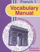 Abeka Nouveaux Chemins French Year 1  Vocabulary Manual