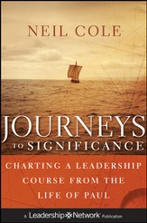 Journeys to Significance: Charting a Leadership Course from the Life of Paul - eBook