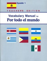 Abeka Por todo el mundo Spanish Year  1 Vocabulary Manual  Teacher Edition
