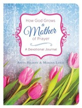 How God Grows a Mother of Prayer: A Devotional Journal