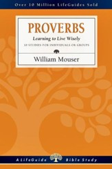 Proverbs: Learning to Live Wisely - PDF Download [Download]