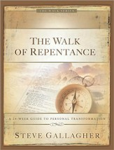 The Walk of Repentance: A 24-Week Guide to Personal Transformation