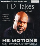 He-Motions: Even Strong Men Struggle Unabridged Audiobook on CD