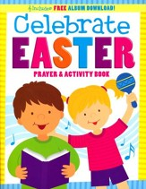 Celebrate Easter! Prayer & Activity Book with Music Download