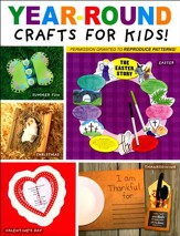 Year-Round Crafts for Kids!