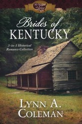 Brides of Kentucky: 3-in-1 Historical Romance Collection
