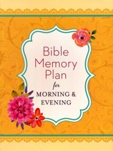Bible Memory Plan for Morning & Evening - Slightly Imperfect