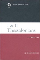 I and II Thessalonians: New Testament Library [NTL]