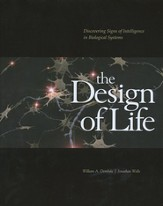 The Design of Life: Discovering Signs of Intelligence  in Biological Systems Book & CD-Rom