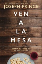 Ven a la mesa (Eat Your Way to Life and Health)
