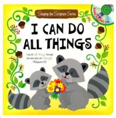 I Can Do All Things: Sing the Scripture Series--Book and Music CD