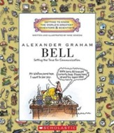 Getting to Know the World's Greatest  Inventors & Scientists: Alexander Graham Bell