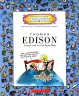 Getting to Know the World's Greatest  Inventors & Scientists: Thomas Edison