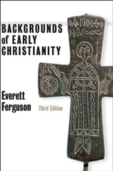 Backgrounds of Early Christianity, Third Edition