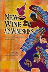 New Wine in Old Wineskins, Volume 1