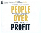People Over Profit: Break the System, Live with Purpose, Be More Successful - unabridged audiobook on CD