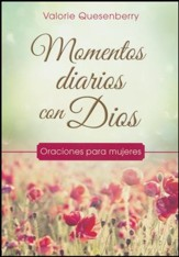 Momentos para Cada Día con Dios: Oraciones para Mujeres  (Everyday Moments with God: Prayers for Women)