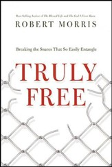 Truly Free: Breaking the Snares That So Easily Entangle - unabridged audiobook on CD