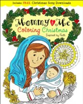 Mommy & Me Coloring Christmas: Creativity Inspired by Faith