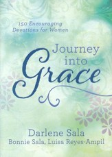 Journey into Grace: 150 Encouraging Devotions for Women