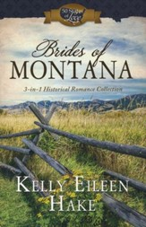Brides of Montana: 3-in-1 Historical Romance