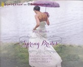 Spring Brides: A Year of Weddings Novella Collection - unabridged audiobook on CD