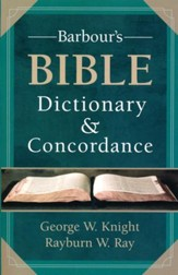 Barbour's Bible Dictionary & Concordance