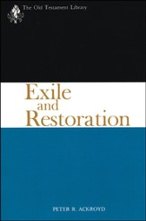 Exile and Restoration: Old Testament Library [OTL]