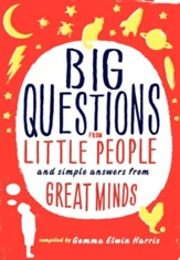 Big Questions from Little People: Simple Questions from Great Minds