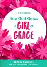 How God Grows a Girl of Grace: A Devotional